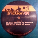 Pulp Friction 01*