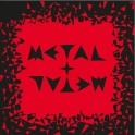 Metal Plus Metal 03