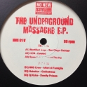 The Underground Massacre EP