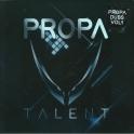 Propa Talent Dub 01