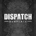 Dispatch Dubplate 12