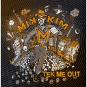 Tek Me Out EP