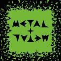 Metal Plus Metal 06