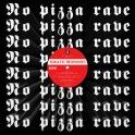 No Pizza Rave 14