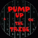 Pump Up The Tribe 06 *