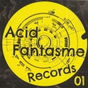 Acid Fantasme 01 CD