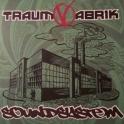 TraumVabrik 01*