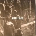 Secret Rave 01